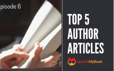 Top 5 Articles for Authors: Episode 6