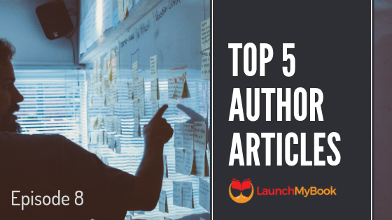 Top 5 Articles for Authors: Episode 8