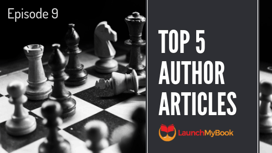 Top 5 Articles for Authors: Episode 9