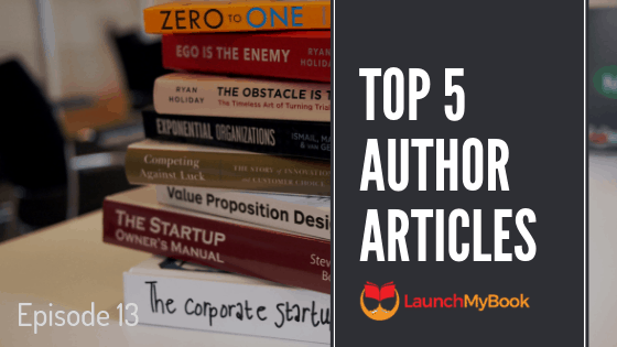 Top 5 Articles for Authors: Episode 13