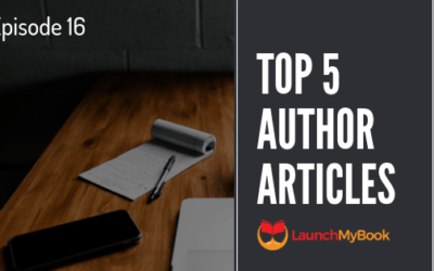 Top 5 Articles for Authors: Episode 16